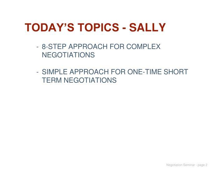 TODAY'S TOPICS - SALLY