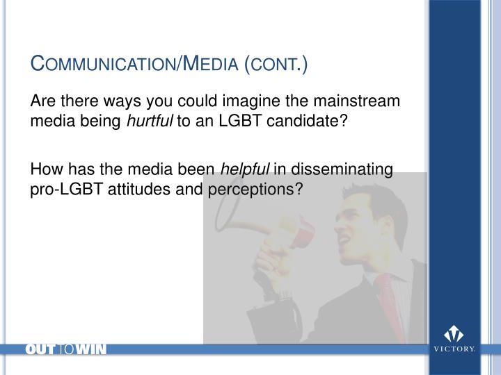Communication/Media (cont.)