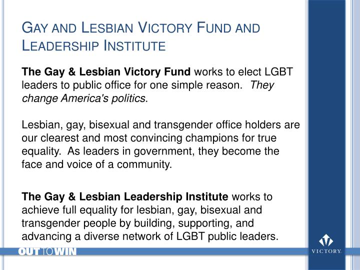 Gay and Lesbian Victory Fund and Leadership Institute