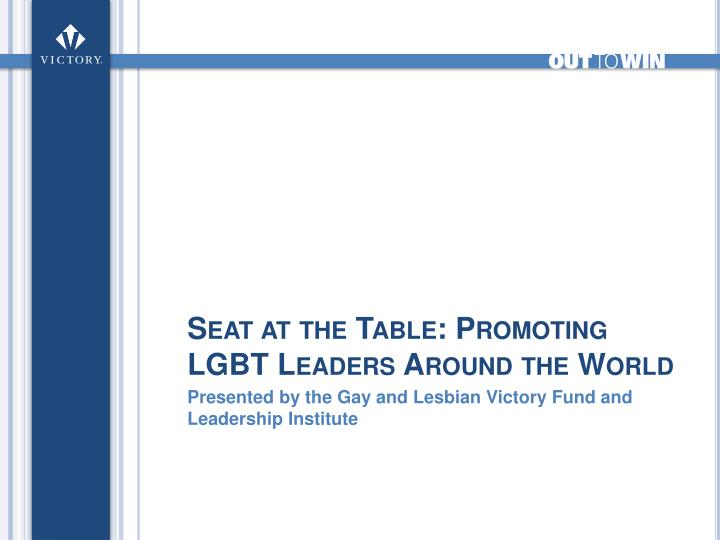 Seat at the Table: Promoting LGBT Leaders Around the World