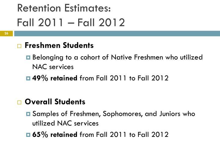 Retention Estimates: