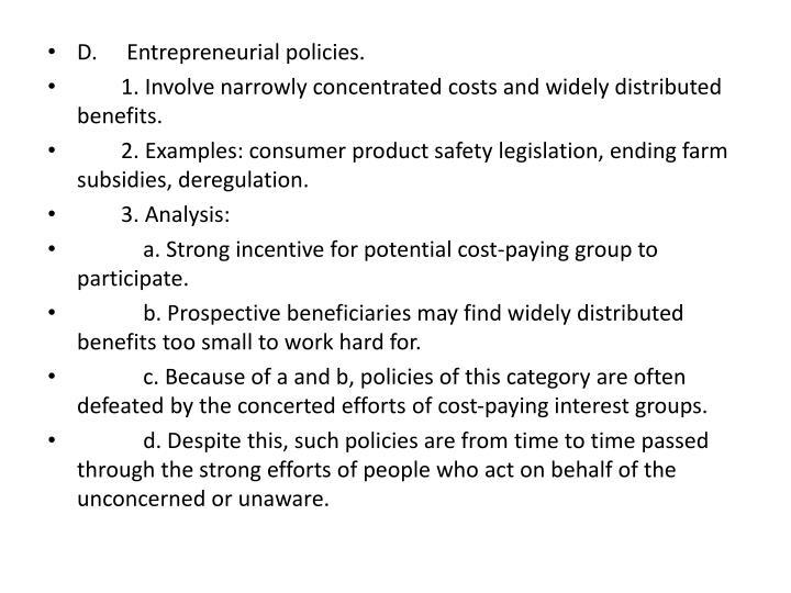 D.Entrepreneurial policies.