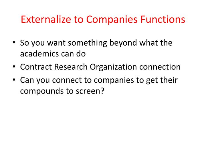 Externalize to Companies Functions