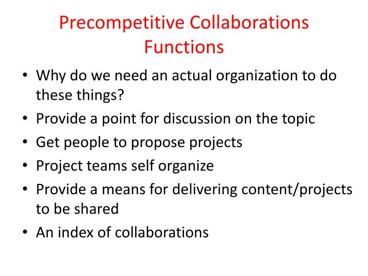 Precompetitive Collaborations Functions