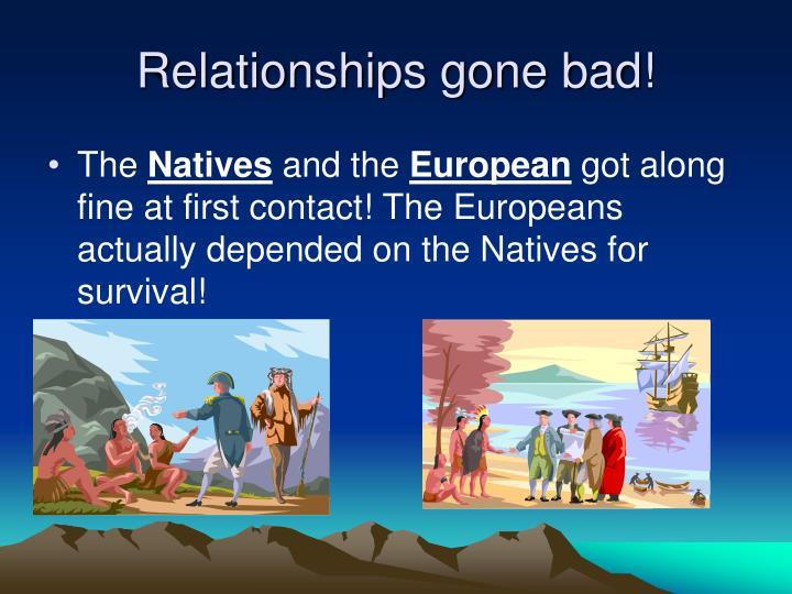 Relationships gone bad!