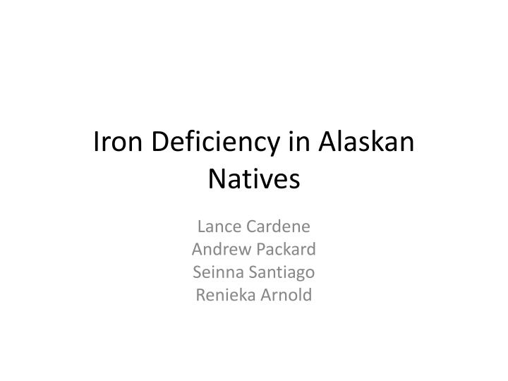 iron deficiency in alaskan natives