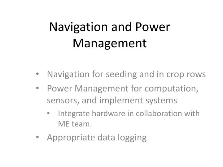 Navigation and Power Management