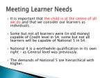 meeting learner needs