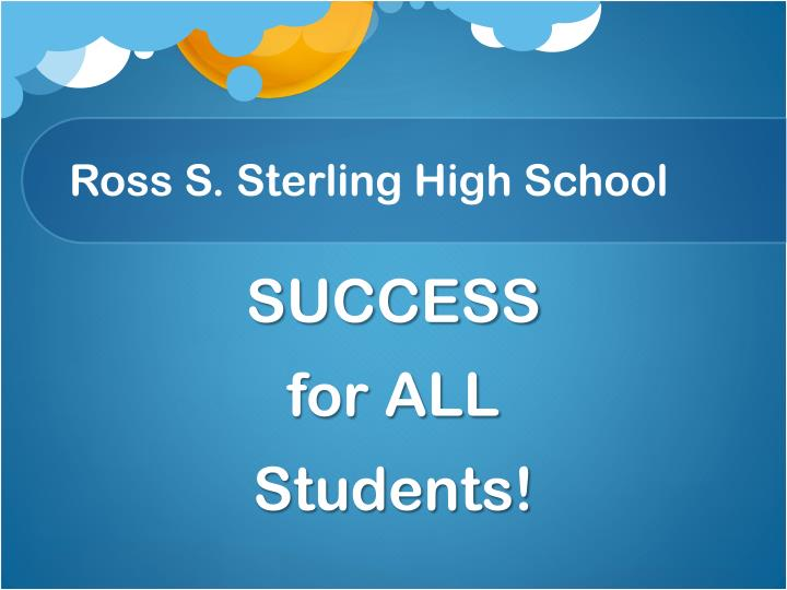 Ross S. Sterling High School