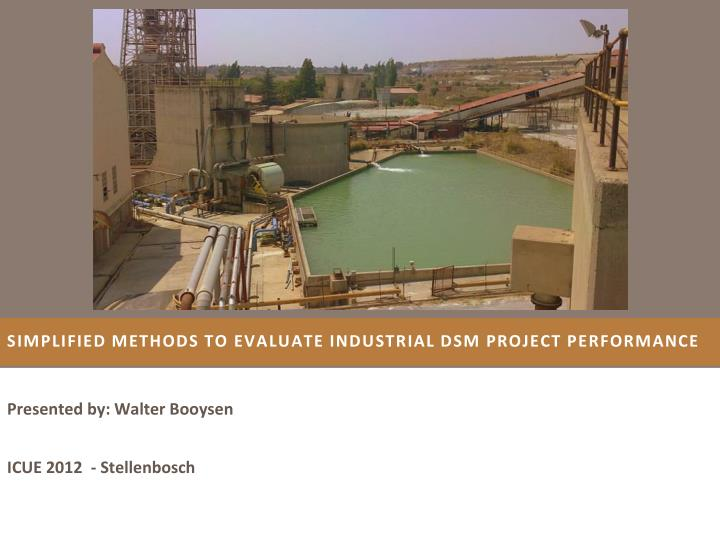 Simplified methods to evaluate industrial dsm project performance