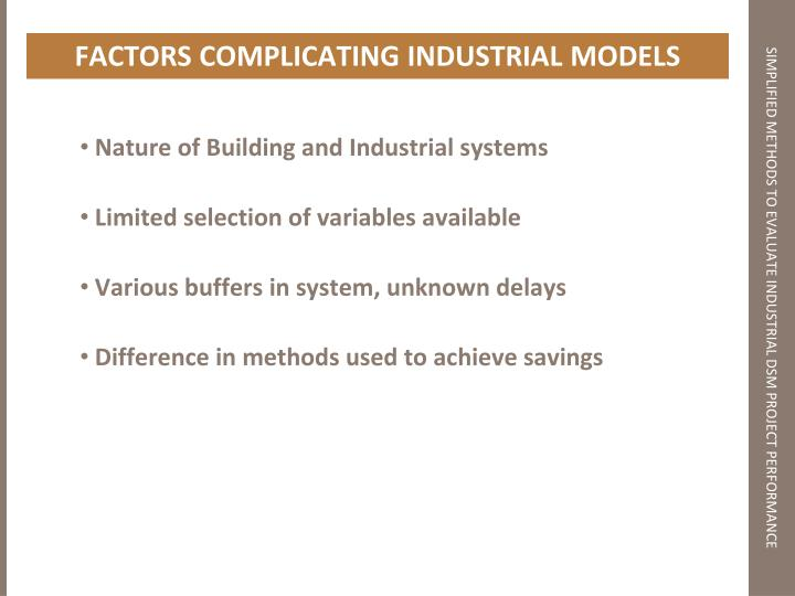 FACTORS COMPLICATING INDUSTRIAL MODELS