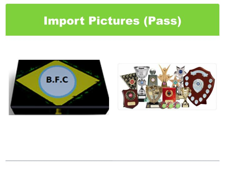 Import Pictures (Pass)