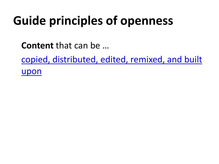 Guide principles of openness