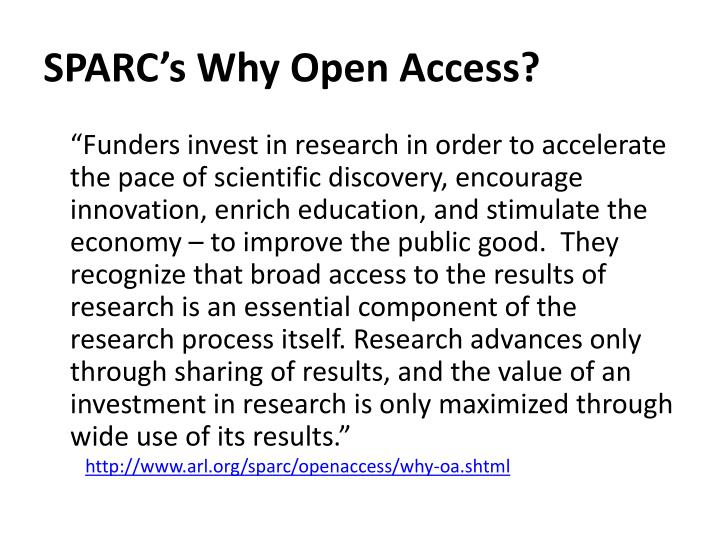 SPARC's Why Open Access?