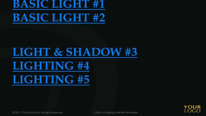 BASIC LIGHT #1