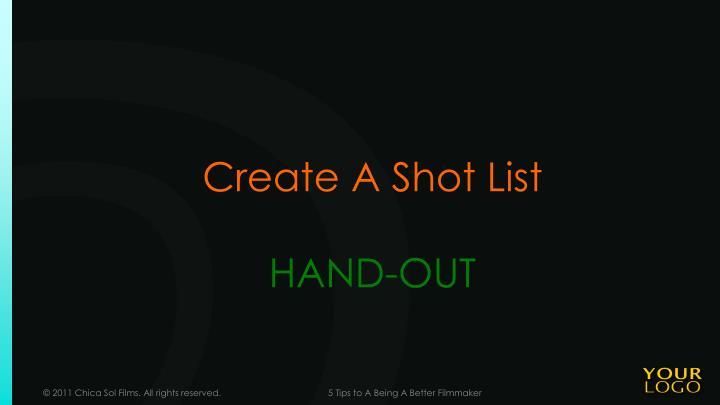 Create A Shot List