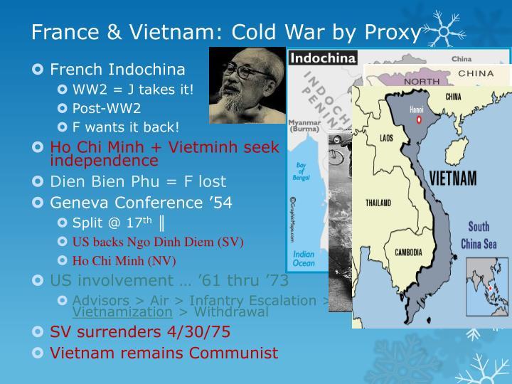 France & Vietnam: Cold War by Proxy