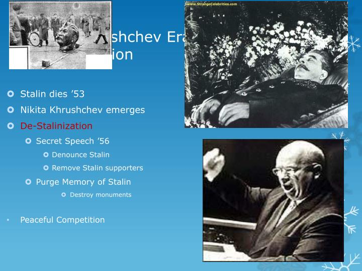 The Khrushchev Era & De-Stalinization