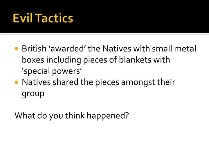 Evil Tactics