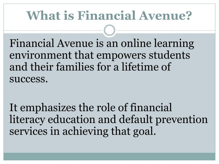 What is financial avenue