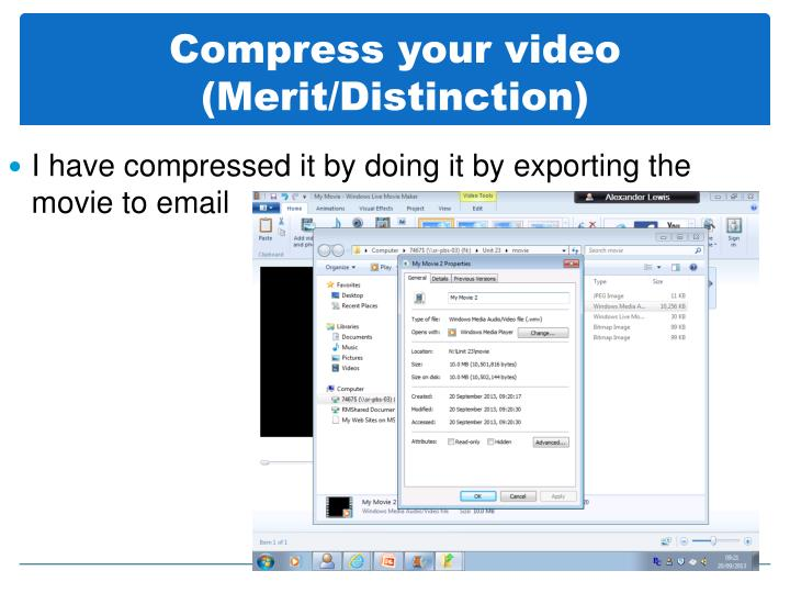 Compress your video (Merit/Distinction)