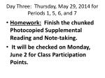 day three thursday may 29 2014 for periods 1 5 6 and 71