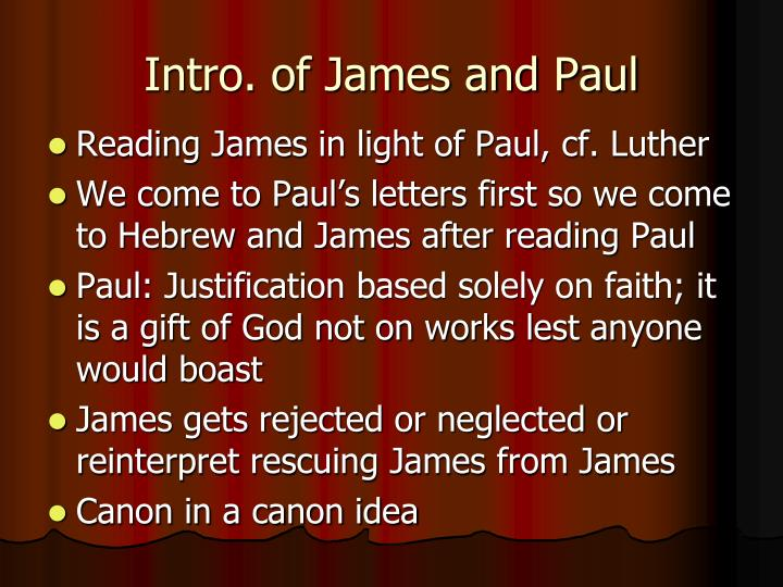 Intro. of James and Paul