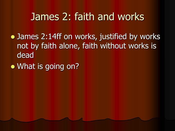 James 2: faith and works