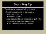departing tip