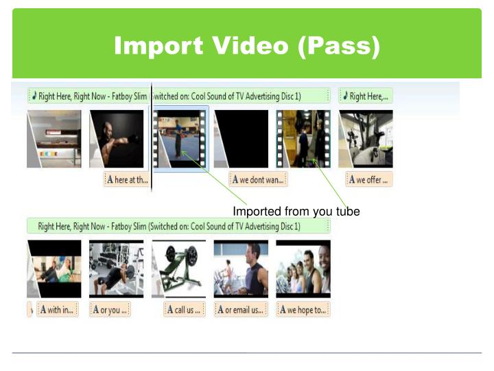 Import Video (Pass)