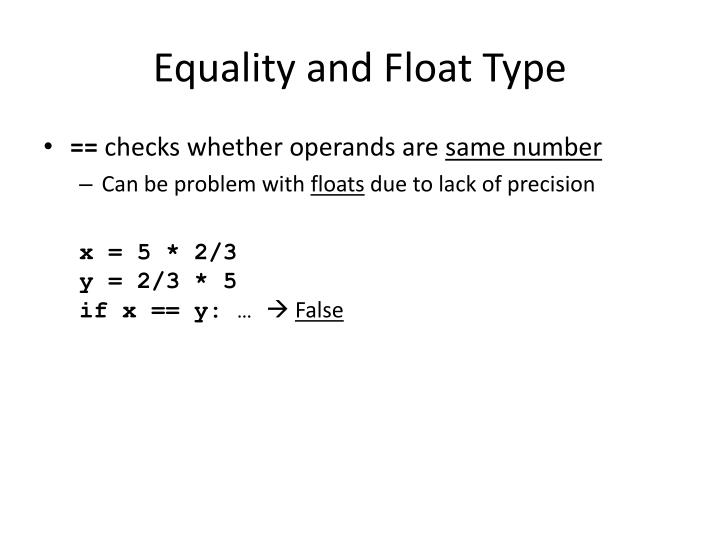 Equality and Float Type