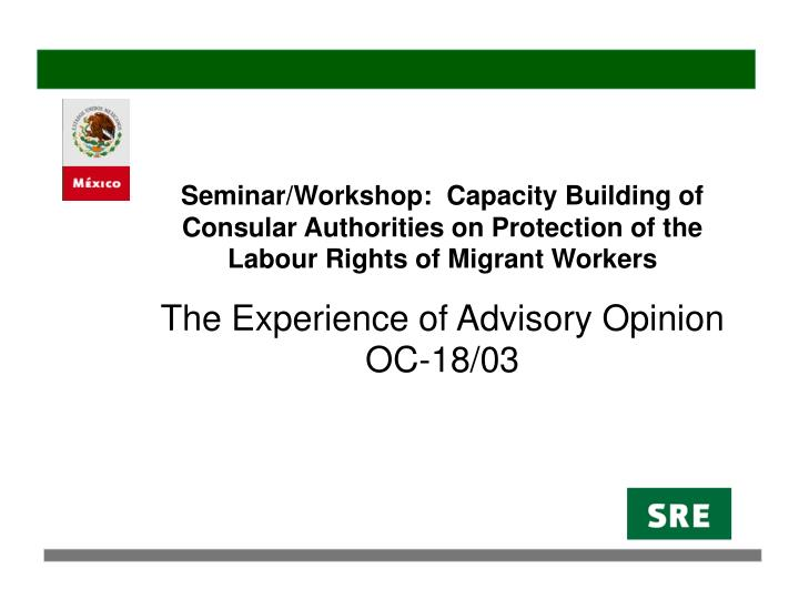 Seminar/Workshop:  Capacity Building of Consular Authorities on Protection of the Labour Rights of Migrant Workers