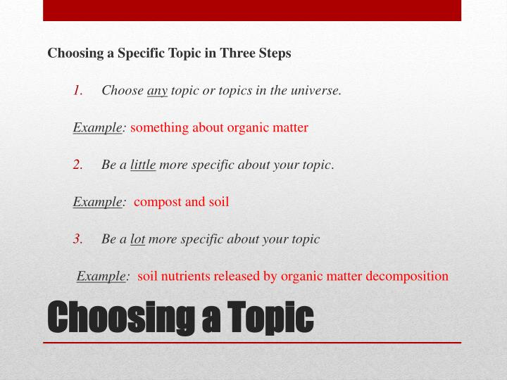 Choosing a Specific Topic in Three Steps