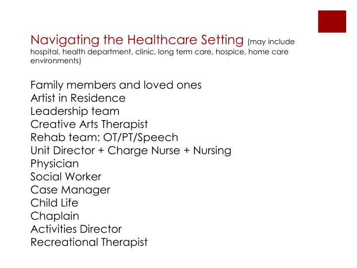 Navigating the Healthcare Setting