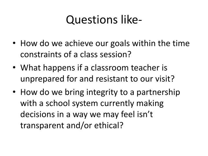 Questions like-