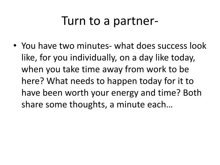 Turn to a partner-