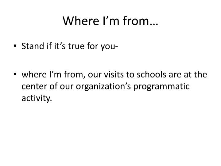 Where I'm from…