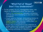 what part of illegal don t you understand3