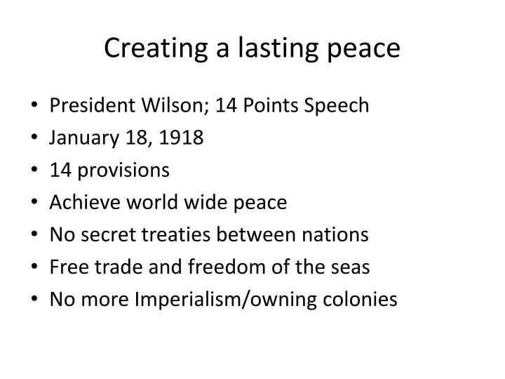 Creating a lasting peace