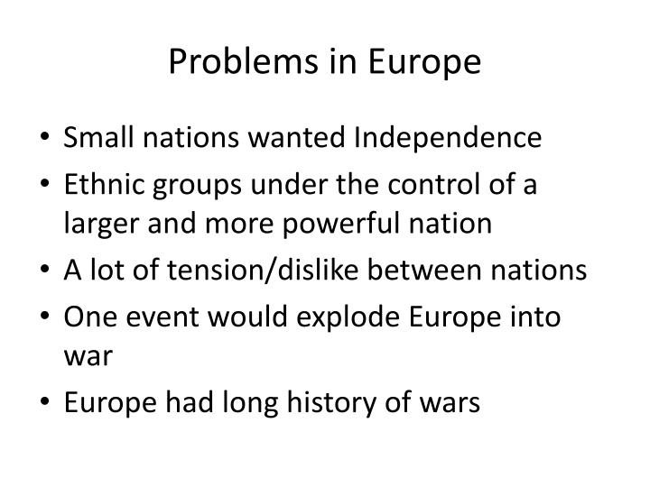 Problems in Europe
