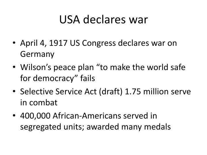 USA declares war