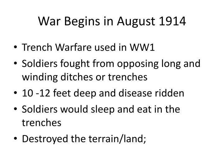 War Begins in August 1914