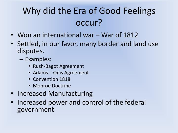 Why did the Era of Good Feelings occur?