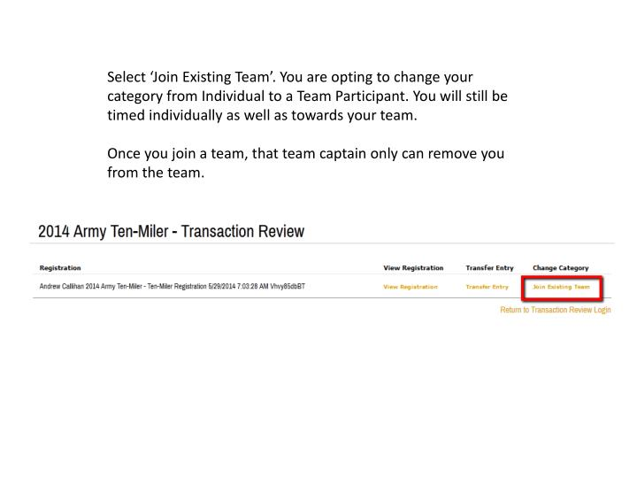 Select 'Join Existing Team'. You are opting to change your category from Individual