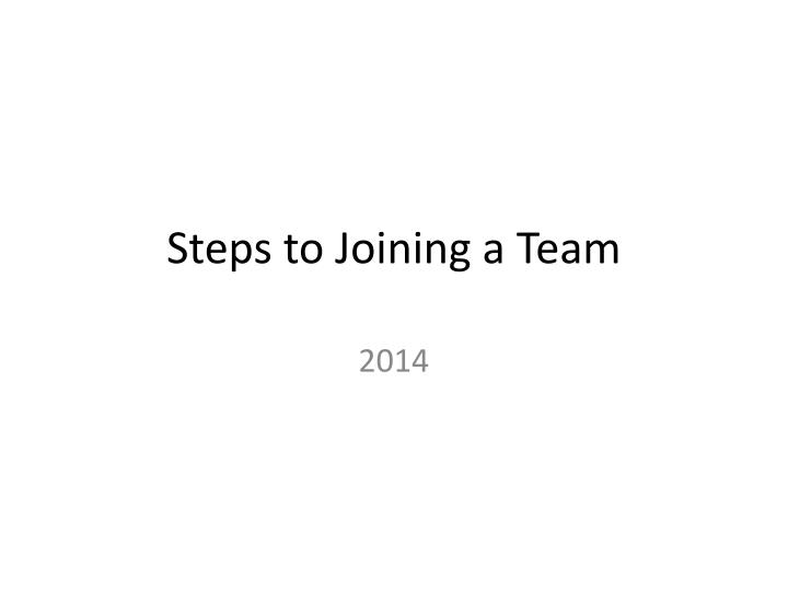steps to joining a team