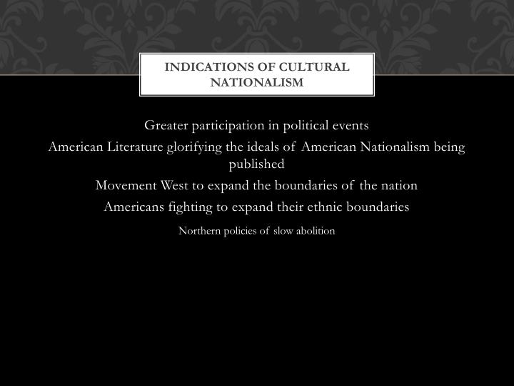 Indications of Cultural Nationalism