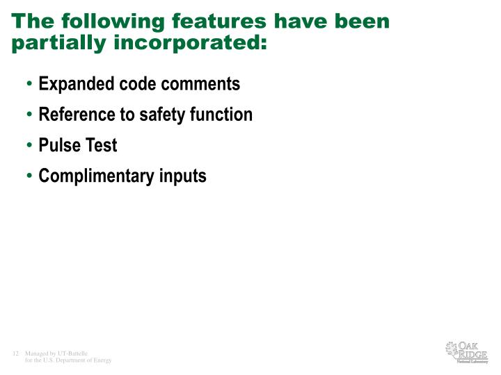 The following features have been partially incorporated: