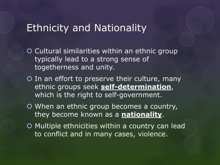 Ethnicity and Nationality