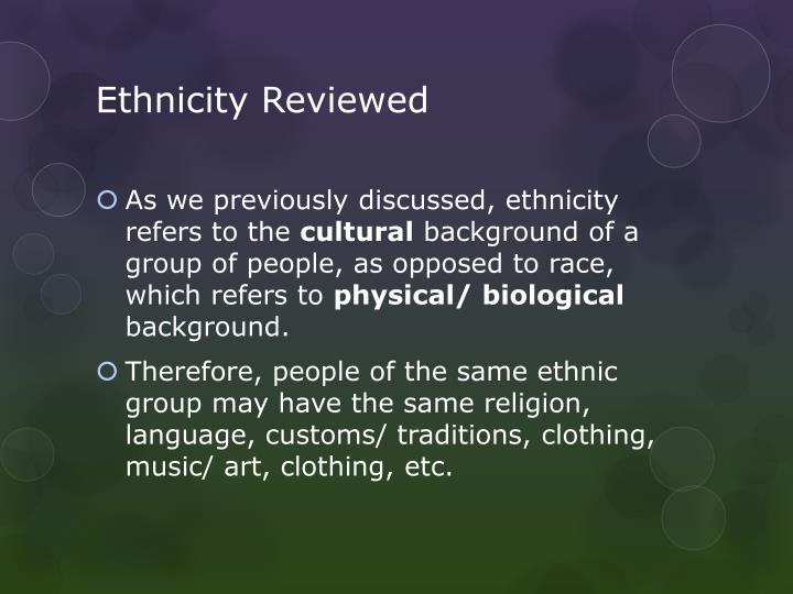 Ethnicity Reviewed