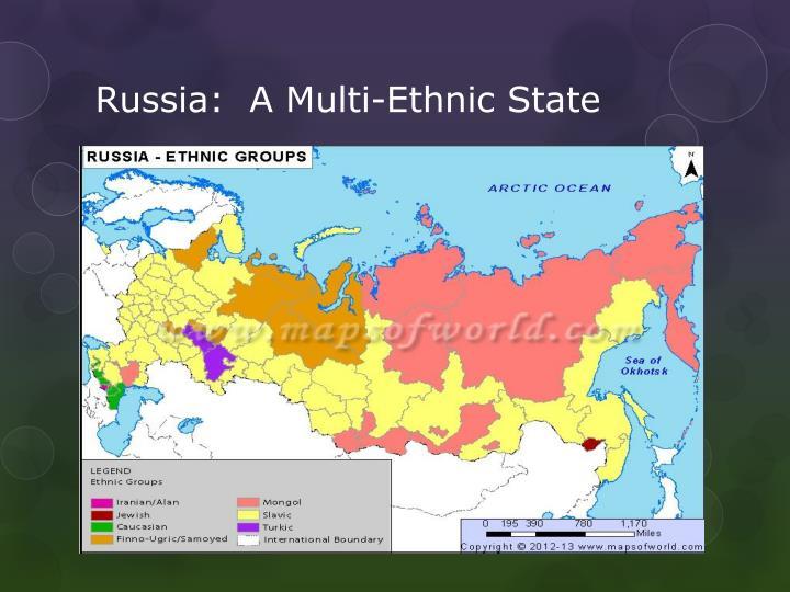 Russia:  A Multi-Ethnic State